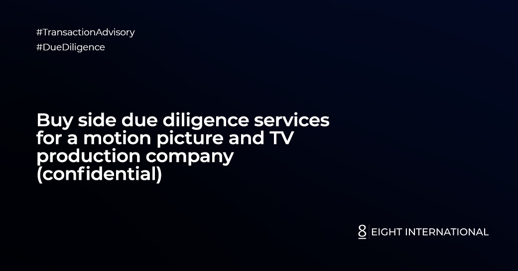 Buy side due diligence services for a motion picture and TV production company (confidential)