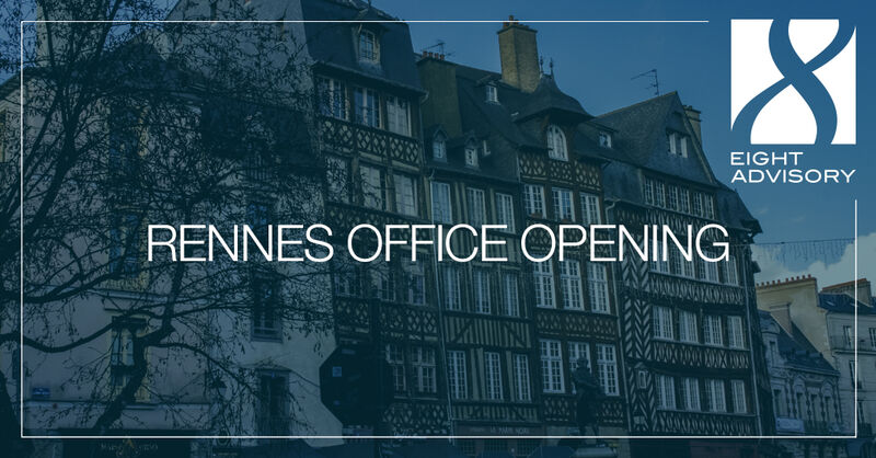 Eight Advisory continues to develop in the west of France with the opening of an office in Rennes